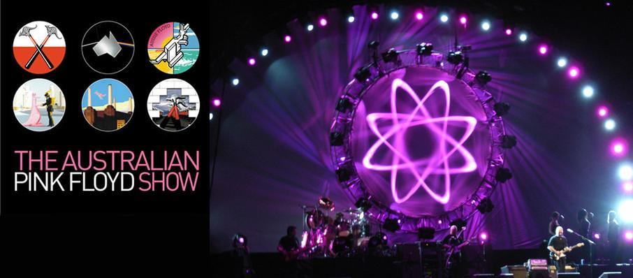 Australian Pink Floyd Show at First Interstate Center for the Arts