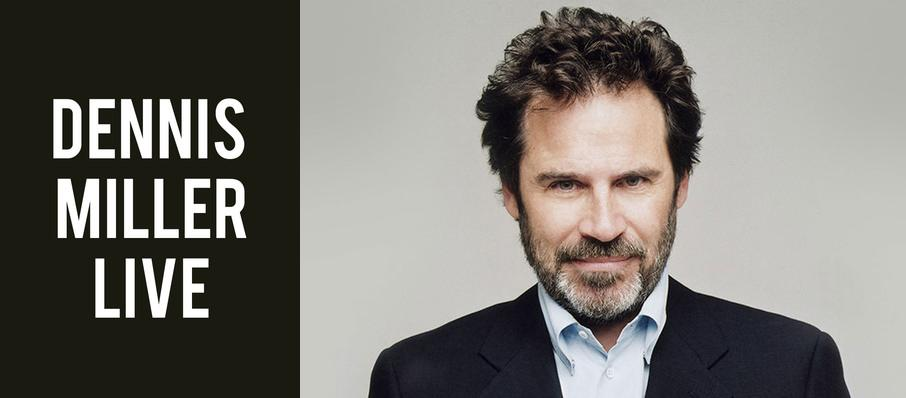 Dennis Miller at Martin Wolsdon Theatre at the Fox