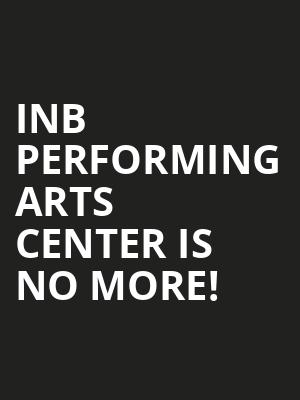 Inb Performing Arts Center is no more