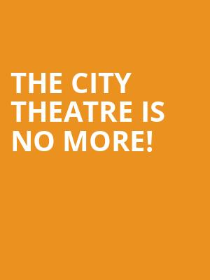 The City Theatre is no more