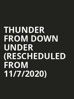 Thunder from Down Under (Rescheduled from 11/7/2020) at Pend Oreille Pavilion - Northern Quest Resort & Casino
