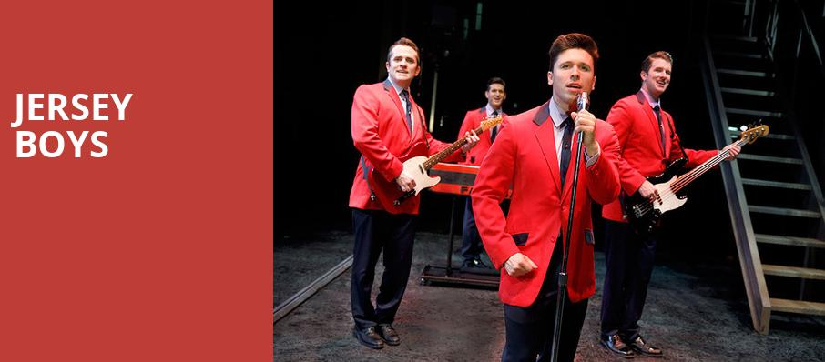 ad7b648eab00 Jersey Boys - First Interstate Center for the Arts