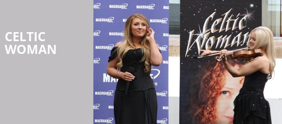 Celtic Woman, Martin Wolsdon Theatre at the Fox, Spokane