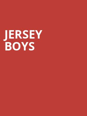 Jersey Boys, First Interstate Center for the Arts, Spokane